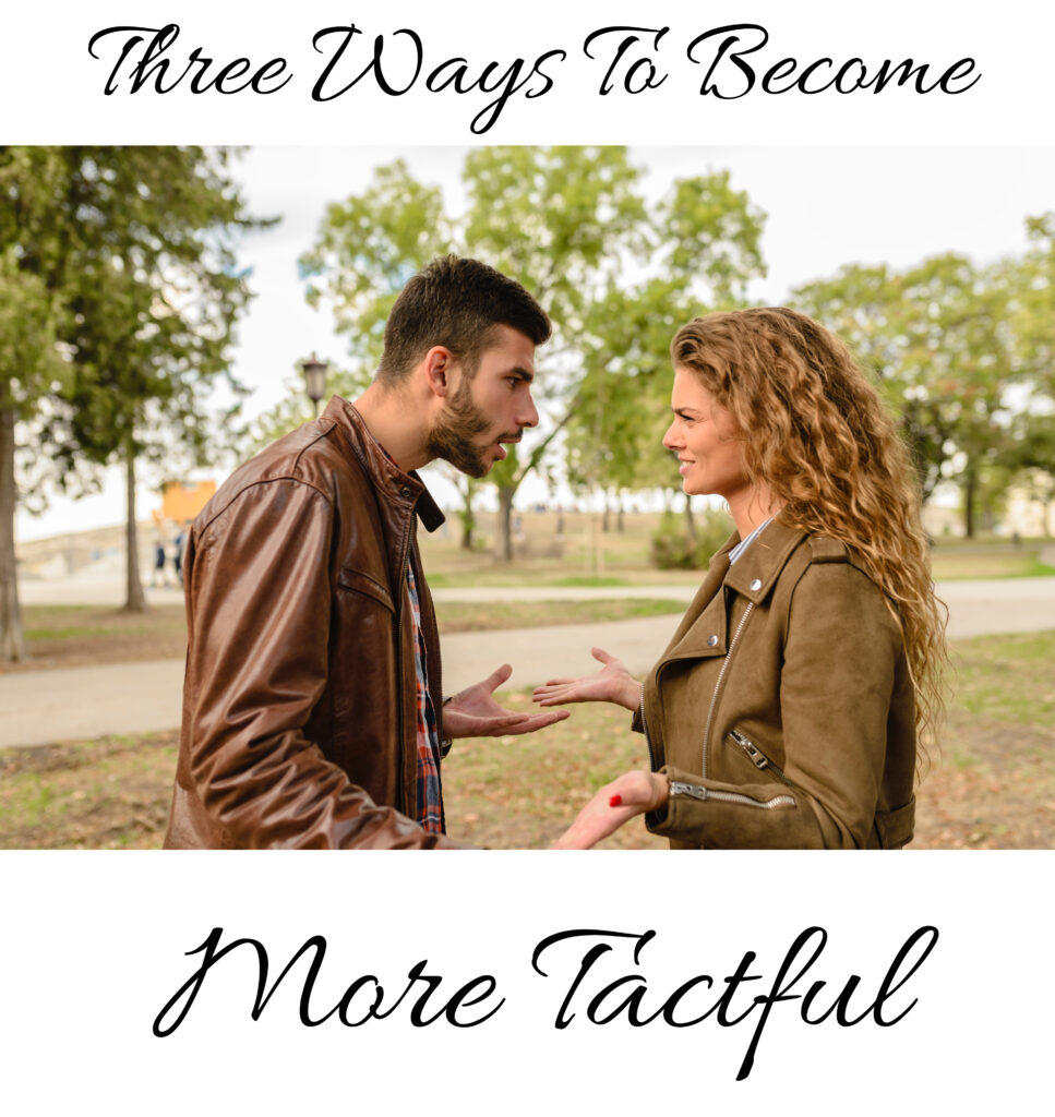 three ways to become more tactful